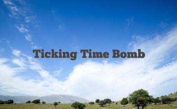 Ticking Time Bomb