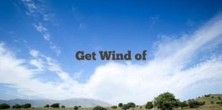 Get Wind of