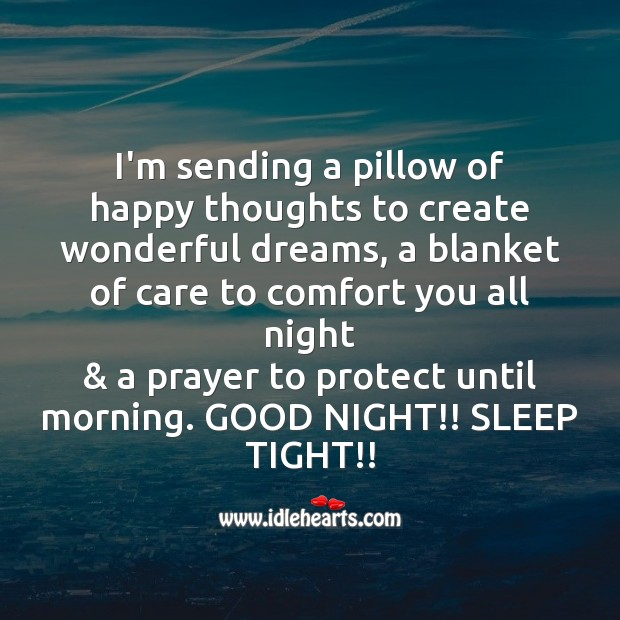 i m sending a pillow of happy thoughts