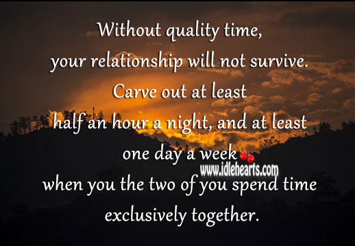 Image of: Together Theitofficeinfo Without Quality Time Relationship Will Not Survive