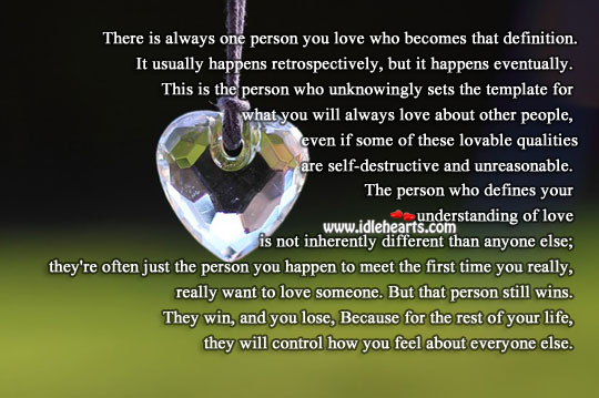 One Person You Love Will Control How You Feel About Everyone
