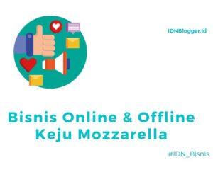 Bisnis Online & Offline Keju Mozzarella