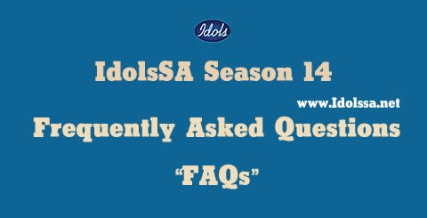 Idols SA Frequently Asked Questions FAQs