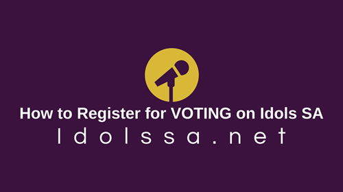 How to Register for VOTING on Idols SA