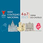 Venha visitar-nos no XXXV Colóquio Nacional, em Viana do castelo!