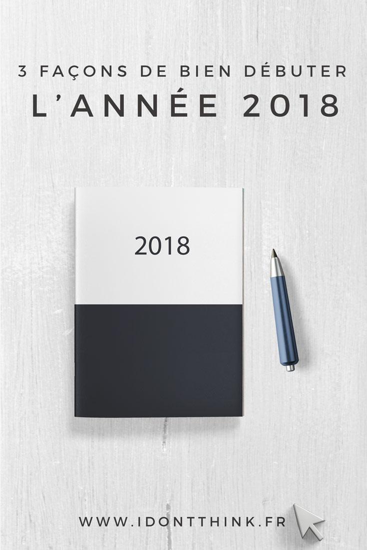 3 façons de bien débuter l'année 2018