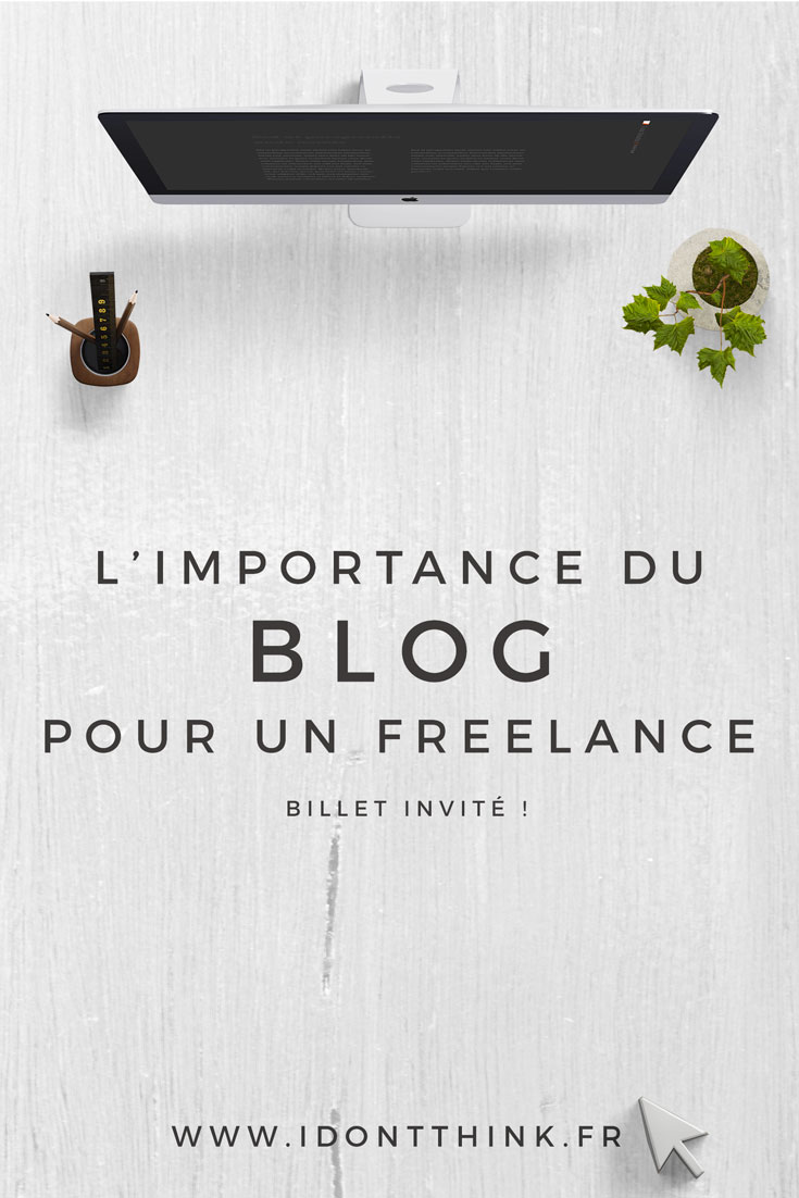 L'importance du blog pour un Freelance
