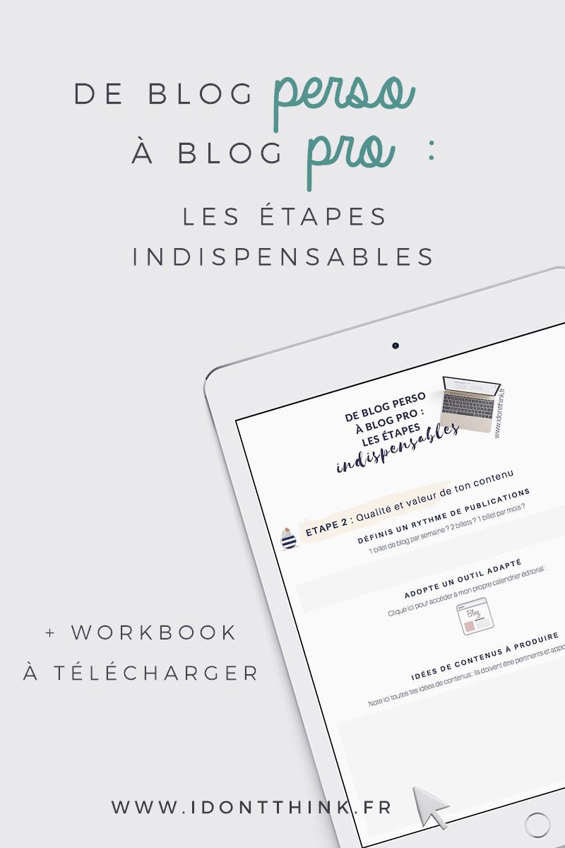 De blog perso à blog pro : les 5 étapes indispensables