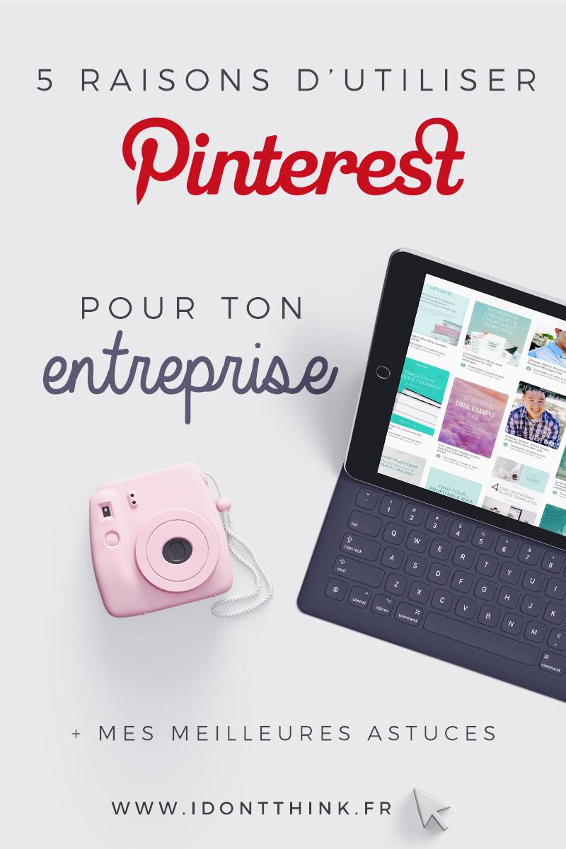5 raisons d'utiliser Pinterest pour ton entreprise aujourd'hui