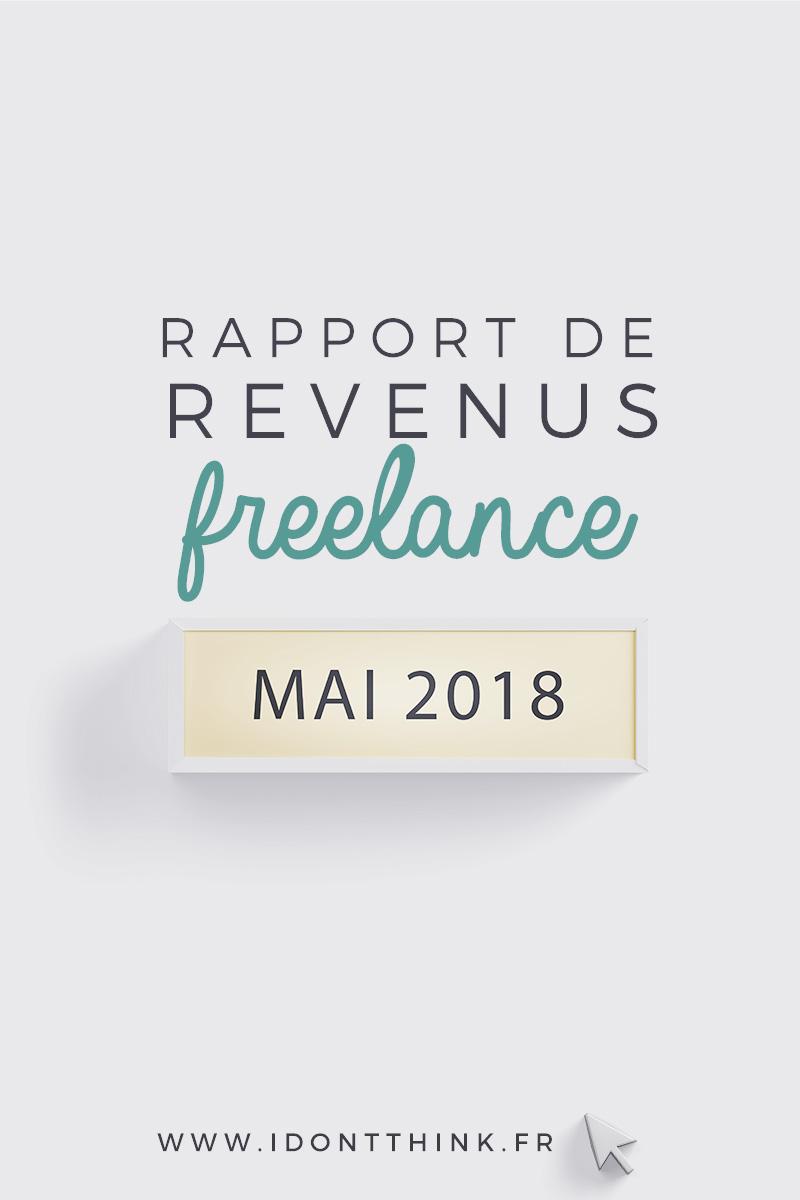 Rapport de revenus Freelance : Mai 2018
