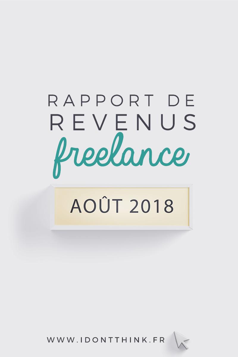 Rapport de Revenus Freelance : Août 2018