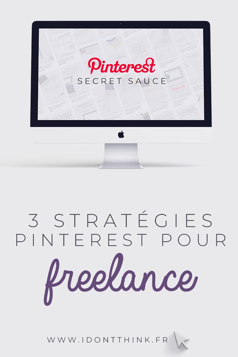 3 stratégies Pinterest pour Freelance