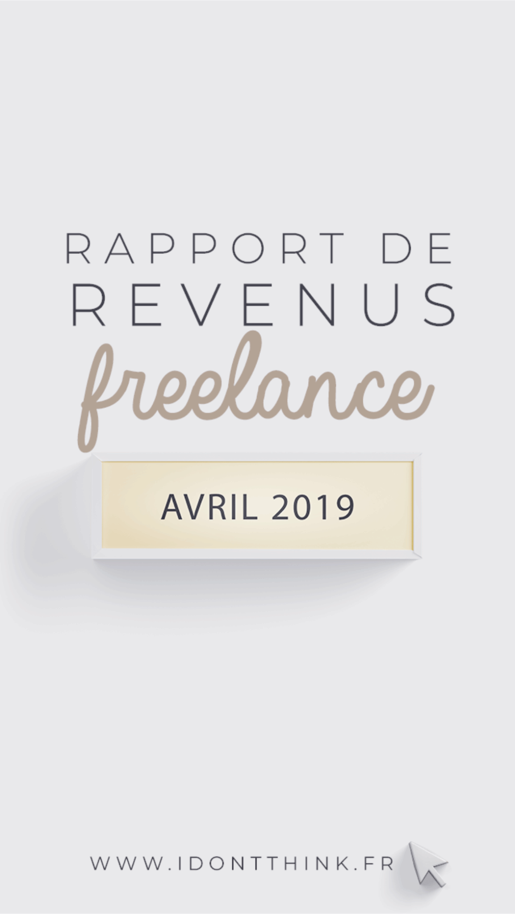 Rapport de revenus Freelance : Avril 2019