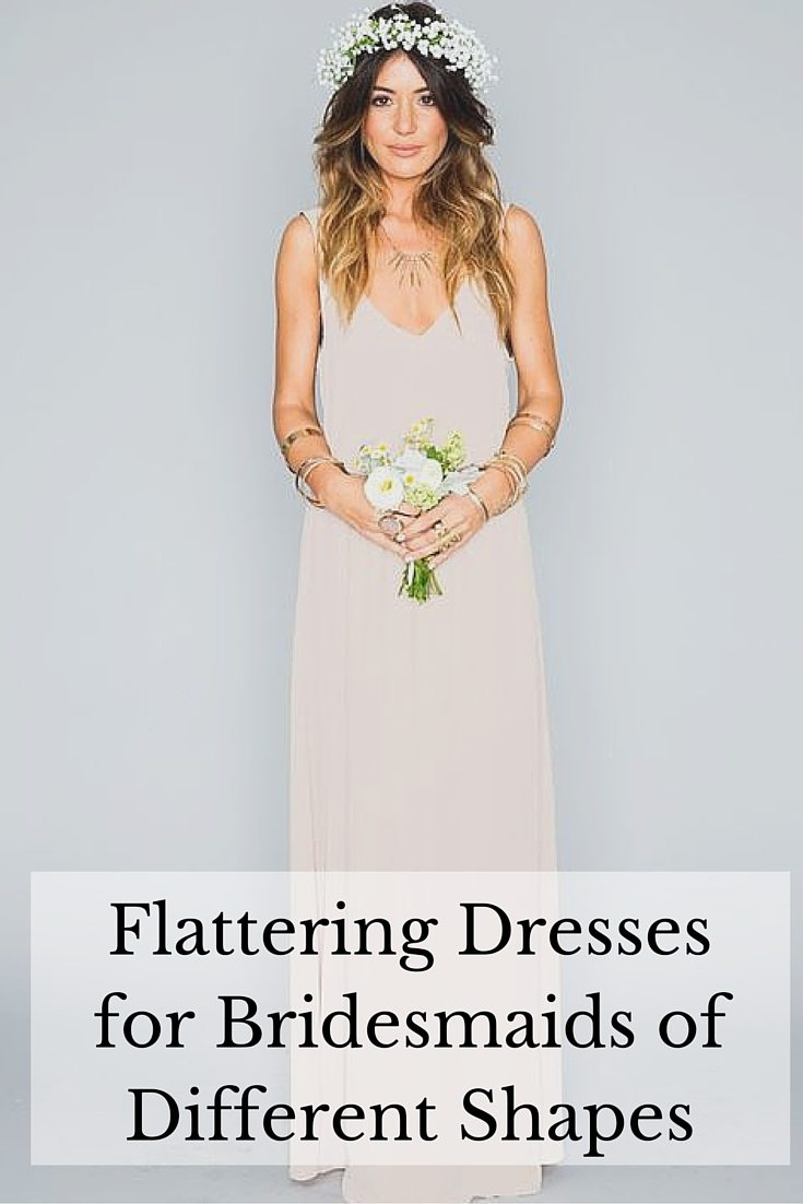 Flattering Dress Styles For When Your Bridesmaids Are All Different Shapes!