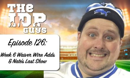 Week 6: Waiver Wire Adds & Nate's Last Show