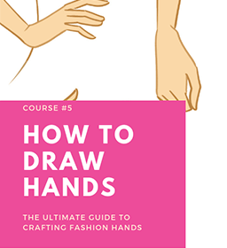HOW TO DRAW HANDS online fashion designing course