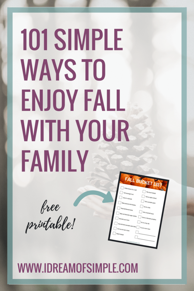 101 simple ways to enjoy fall with your family. Plus download your free bucket list printable to keep track all season.