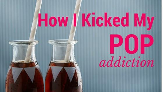 How I Kicked My Pop Addiction