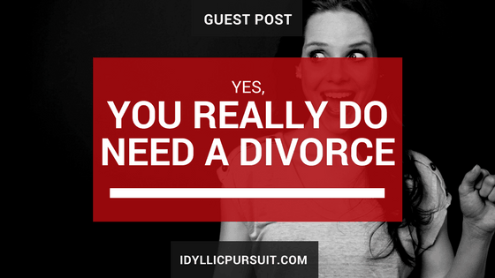 C. René Washington on why you really do need a divorce at idyllicpursuit.com