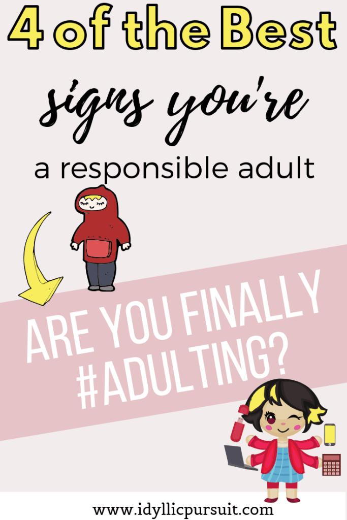 4 signs that you've mastered the art of adulting