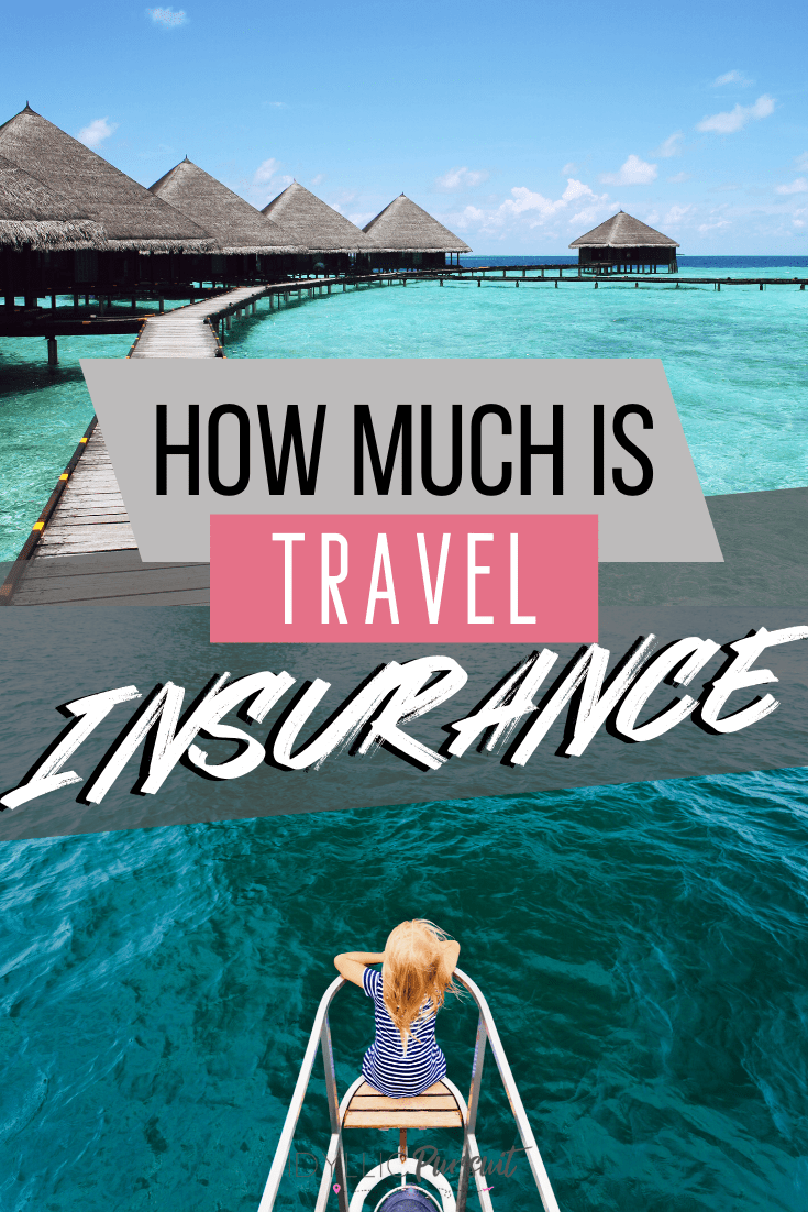 How Much Is Travel Insurance and Why You Need It
