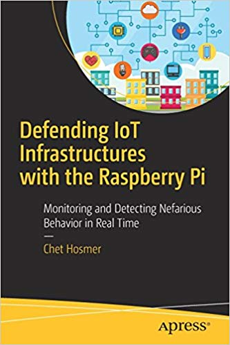 Defending-IoT-Infrastructures-with-the-Raspberry-Pi