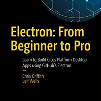 Electron: From Beginner to Pro
