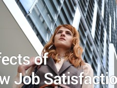 Effects of Low Job Satisfaction