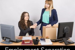 Employment Separation: Types of Separation from Employment