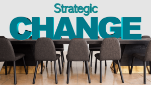 What is Strategic Change: 7 Steps of Strategic Change Process