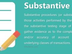 Substantive Tests