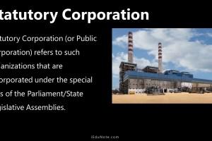 Statutory Corporation: Definition, Features, Advantages, Disadvantages
