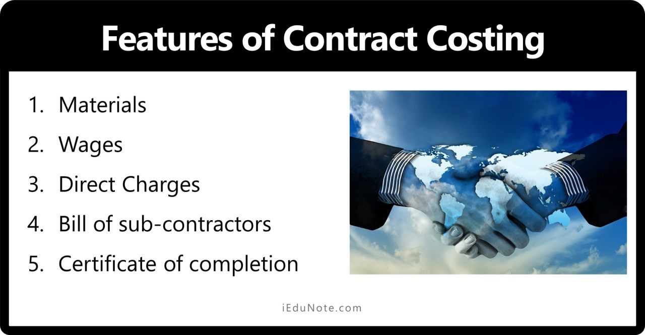 Features of Contract Costing