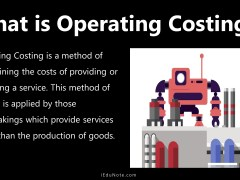 Operating Costing: Definition, Classification of Operating Cost