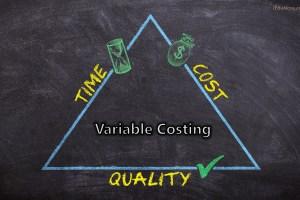 Variable Costing: Definition, Features, Advantages, Disadvantages