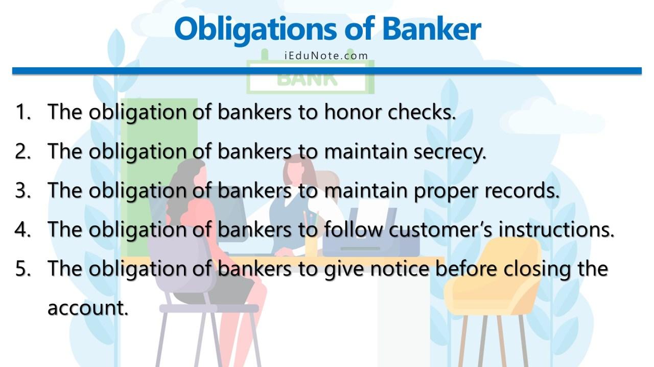 Obligations of Banker