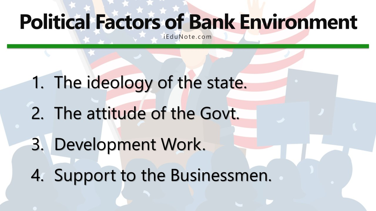 Political Factors of Bank Environment