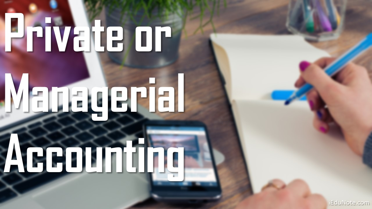 Private Managerial Accounting Career