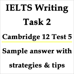 IELTS Writing Task 2: Cambridge 12 Test 5, both view topic