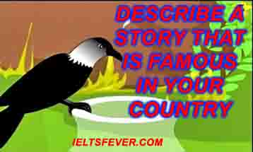 Describe a story that is famous in your country