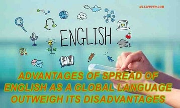 Advantages of spread of English as a global language outweigh its disadvantages