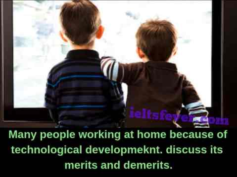 Many people working at home because of technological development