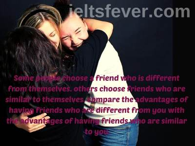 Some people choose a friend who is different from themselves.