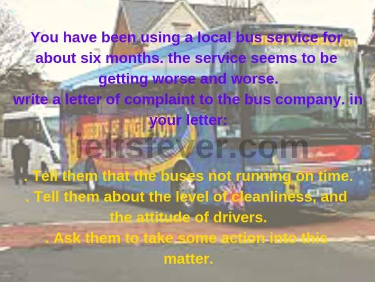 You have been using a local bus service for about six months