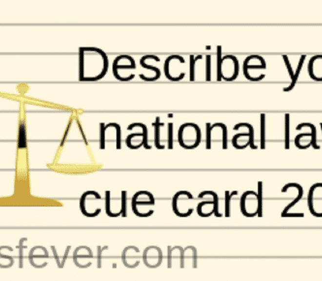 Describe your national law cue card 2019