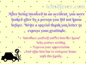 After being involved in an accident, you were looked after by a person you
