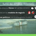 Finanzas: ¿Cuáles son los retos ante el cambio climático?
