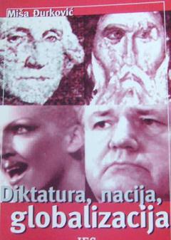 Dictatorship, Nation, Globalization