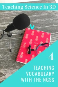 S2E04 How To Teach Vocabulary In Your NGSS Classroom