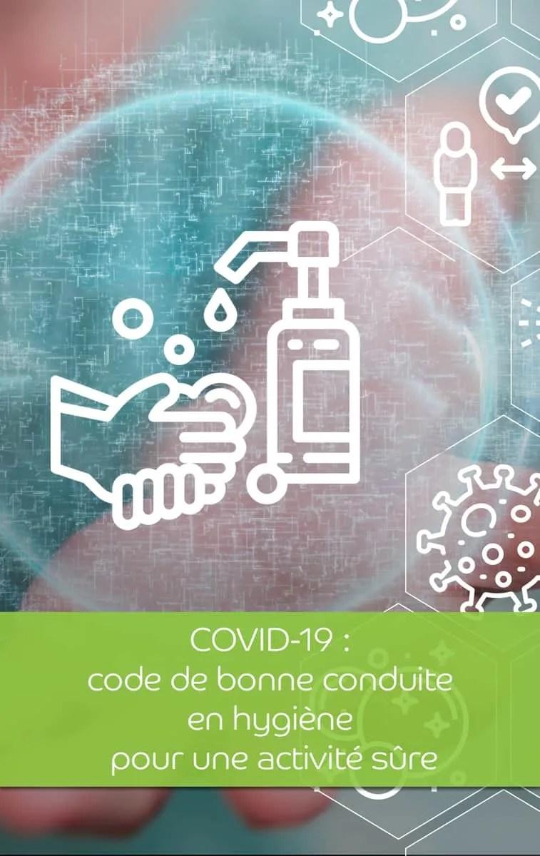 COVID 19 code de bonne conduite en hygiène pour une activi